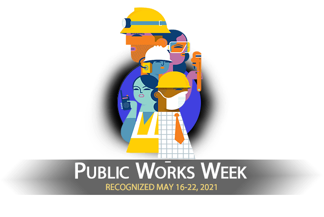 Public Works Week - May 16-22