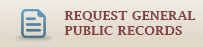 Request General Public Records - Opens in new window