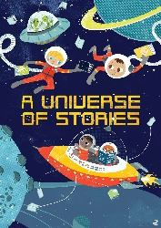 A Universe of Stories Childrens Poster Opens in new window